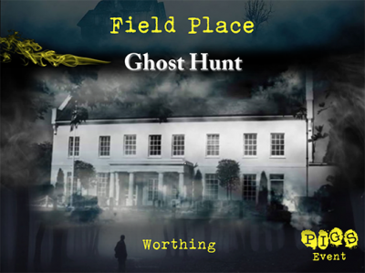 Field Place Ghost Hunt