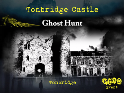 Tonbridge Castle Ghost Hunt
